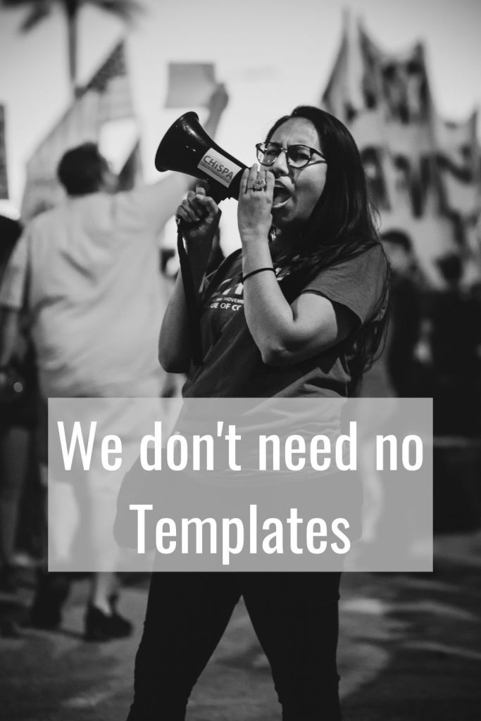 Image of a woman protesting against the use of templates for academic writing.